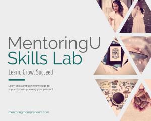 MentoringU Skills Lab