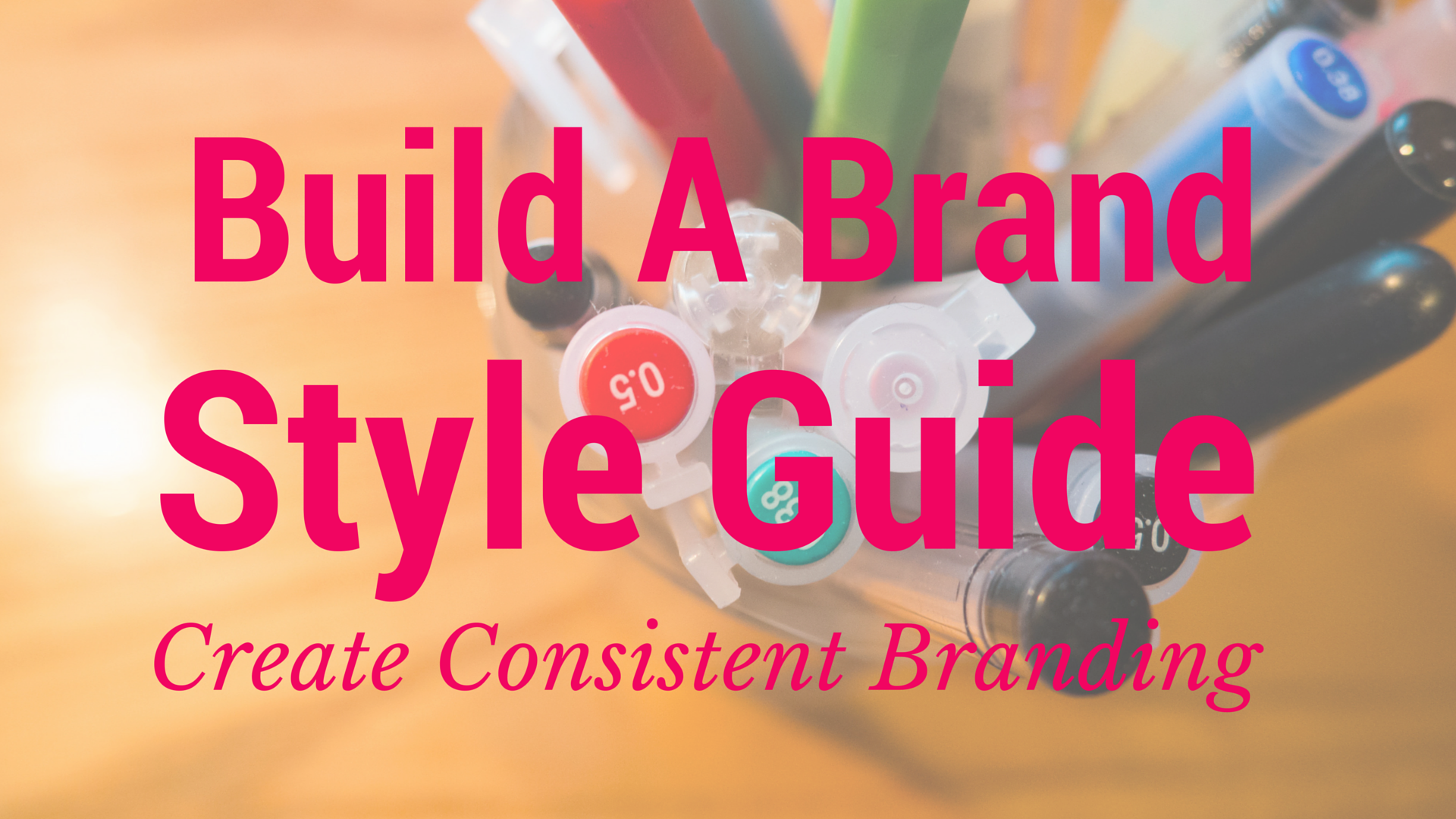 Create a Consistent Brand for Your Small Business!